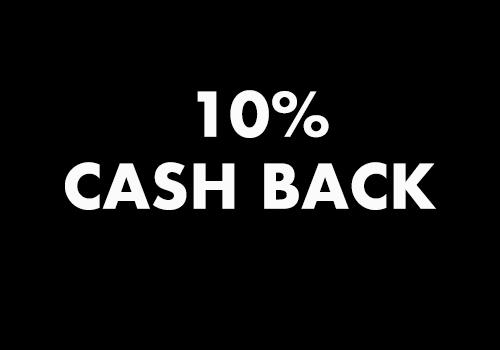 10% CASH BACK